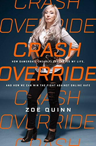 Gamergate book by Zoe Quinn, coming Sept. 2017